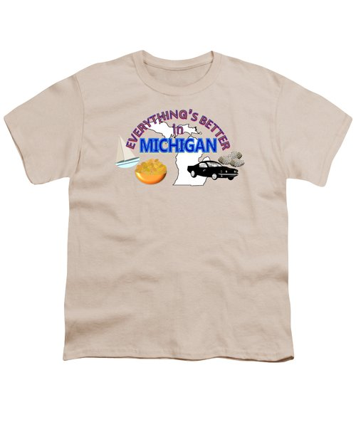 Everything's Better In Michigan Youth T-Shirt by Pharris Art