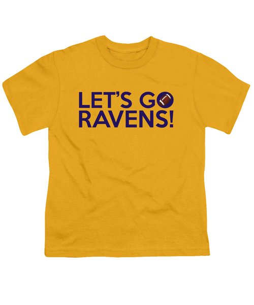 Let's Go Ravens Youth T-Shirt by Florian Rodarte