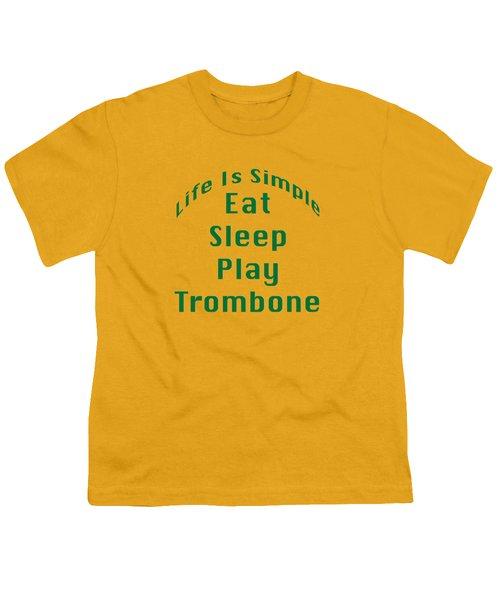 Trombone Eat Sleep Play Trombone 5517.02 Youth T-Shirt by M K  Miller