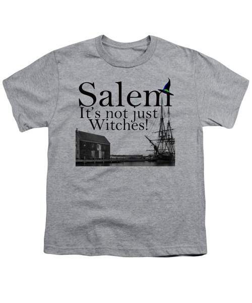 Salem Its Not Just For Witches Youth T-Shirt by Jeff Folger