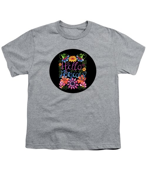 Hello Gorgeous Black  Youth T-Shirt by Shelley Wallace Ylst