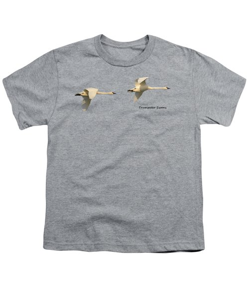 Trumpeter Swans In Flight Youth T-Shirt by Whispering Peaks Photography