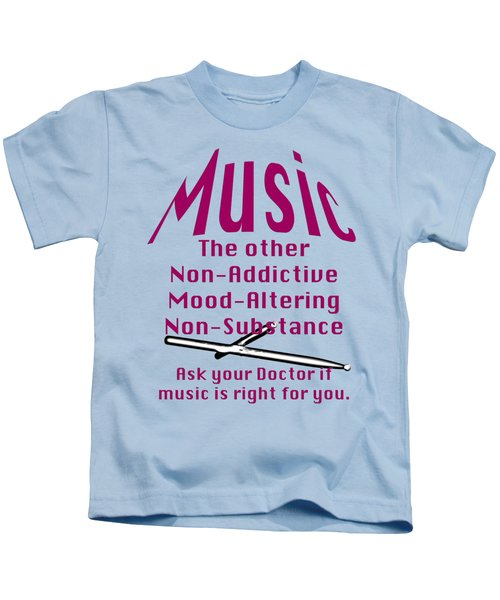 Drum Or Percussion Music Is Right For You 5493.02 Kids T-Shirt by M K  Miller