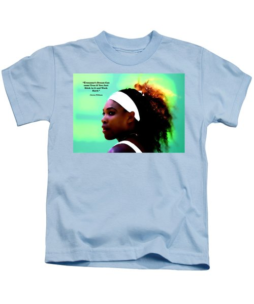 Serena Williams Motivational Quote 1a Kids T-Shirt by Brian Reaves