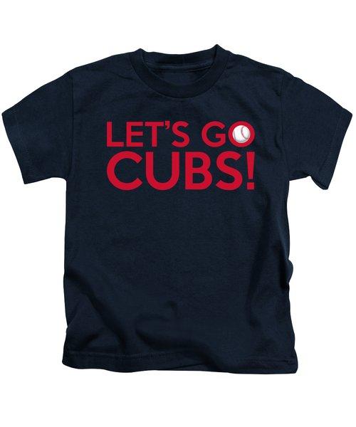 Let's Go Cubs Kids T-Shirt by Florian Rodarte