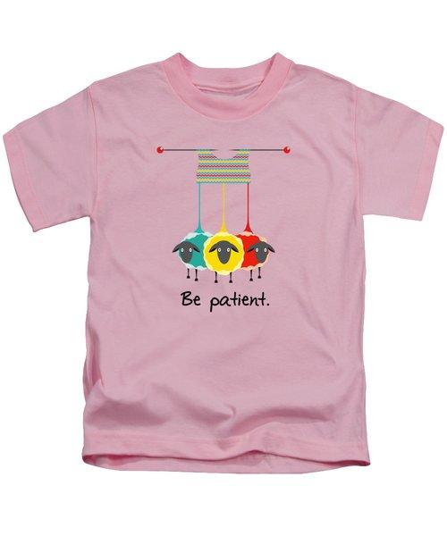 Be Patient Kids T-Shirt by Susan Eileen Evans