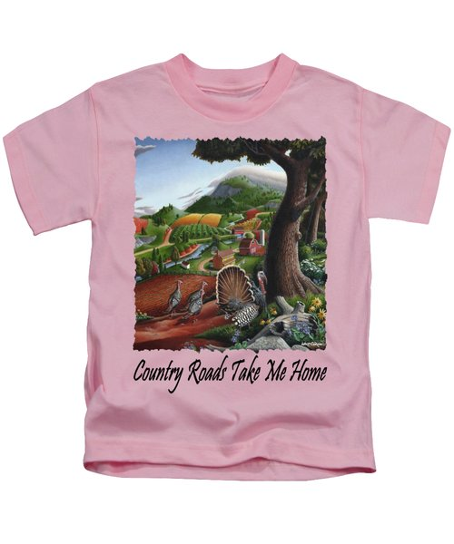 Country Roads Take Me Home - Turkeys In The Hills Country Landscape 2 Kids T-Shirt by Walt Curlee