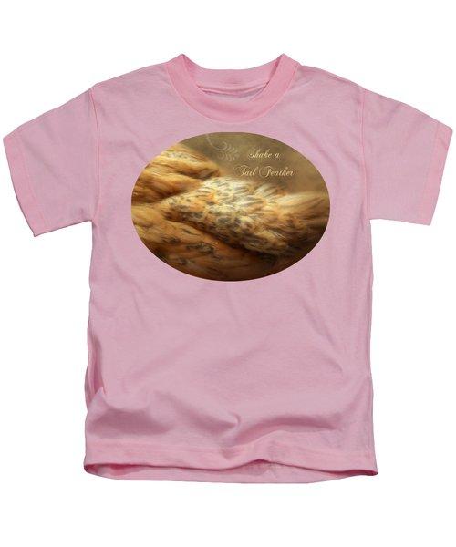 Shake A Tail Feather Kids T-Shirt by Anita Faye