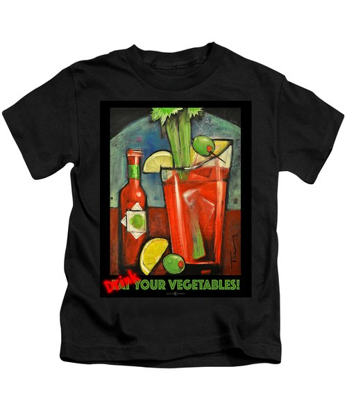 Drink Your Vegetables Poster Kids T-Shirt by Tim Nyberg