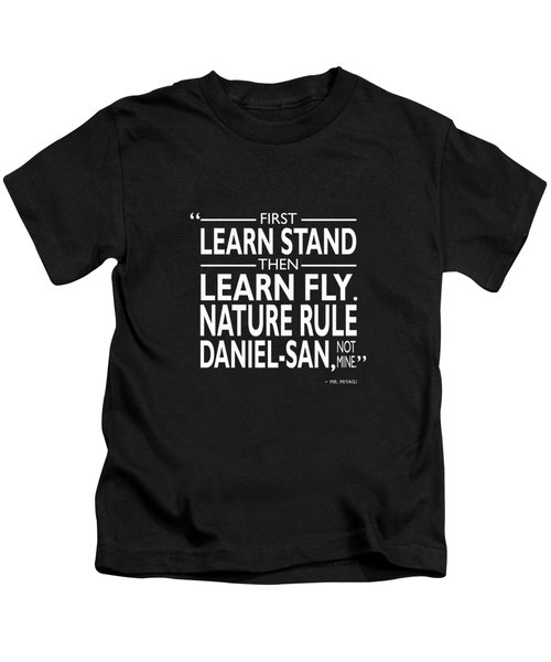 First Learn Stand Kids T-Shirt by Mark Rogan