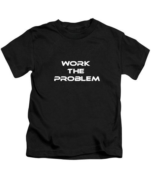 Work The Problem The Martian Tee Kids T-Shirt by Edward Fielding