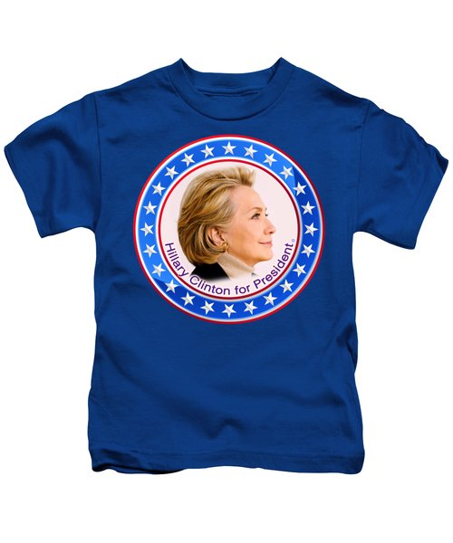 Hillary For President Kids T-Shirt by The Art Angel Don