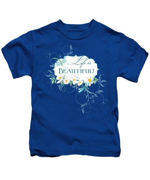 Life Is Beautiful - Dragonflies N Daisies W Leaf Swirls N Dots Kids T-Shirt by Audrey Jeanne Roberts
