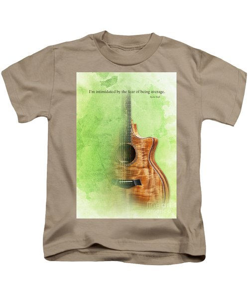 Taylor Inspirational Quote, Acoustic Guitar Original Abstract Art Kids T-Shirt by Pablo Franchi