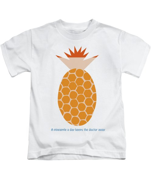 A Pineapple A Day Keeps The Doctor Away Kids T-Shirt by Frank Tschakert