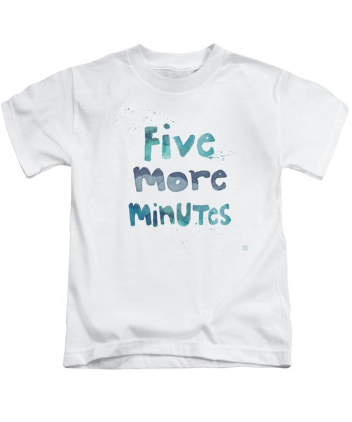 Five More Minutes Kids T-Shirt by Linda Woods