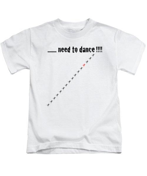 Need To Dance Kids T-Shirt by Carmen Fanali