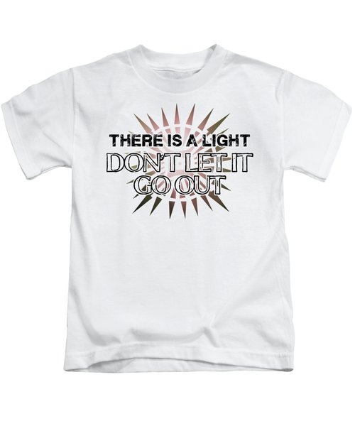 There Is A Light Kids T-Shirt by Clad63