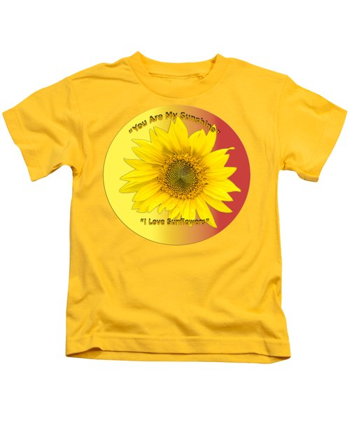 You Are My Sunshine Kids T-Shirt by Thomas Young