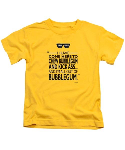 Chew Bubblegum And Kick Ass Kids T-Shirt by Mark Rogan