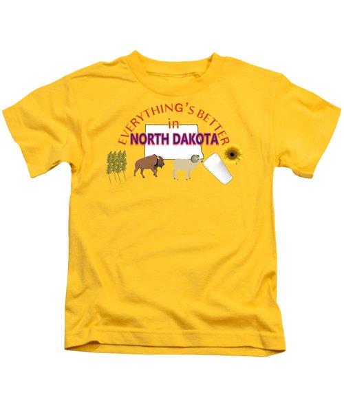 Everything's Better In North Dakota Kids T-Shirt by Pharris Art