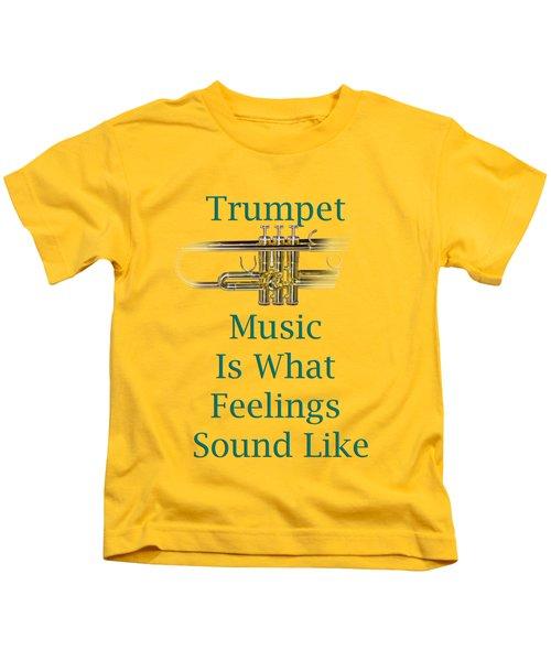 Trumpet Is What Feelings Sound Like 5582.02 Kids T-Shirt by M K  Miller