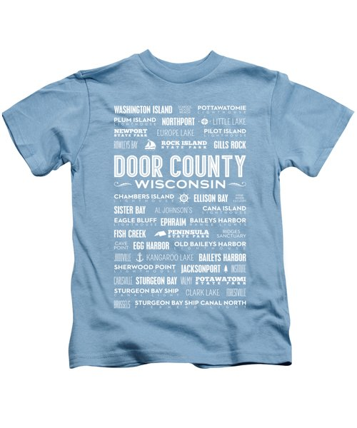 Places Of Door County On Blue Kids T-Shirt by Christopher Arndt