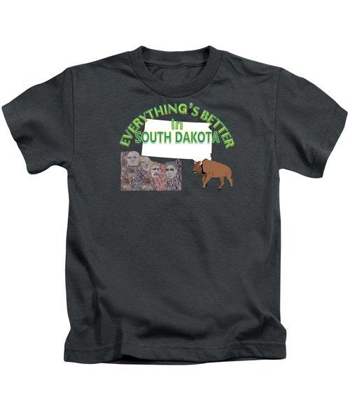 Everything's Better In South Dakota Kids T-Shirt by Pharris Art