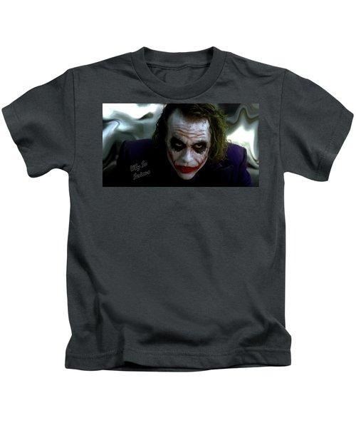 Heath Ledger Joker Why So Serious Kids T-Shirt by David Dehner