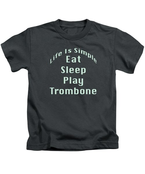 Trombone Eat Sleep Play Trombone 5518.02 Kids T-Shirt by M K  Miller