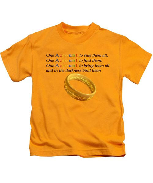 One Account To Rule Them All Kids T-Shirt by Ilan Rosen