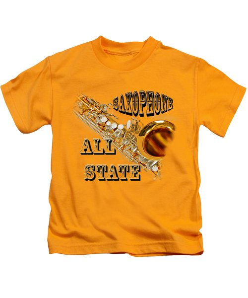 Saxophone All State Kids T-Shirt by M K  Miller