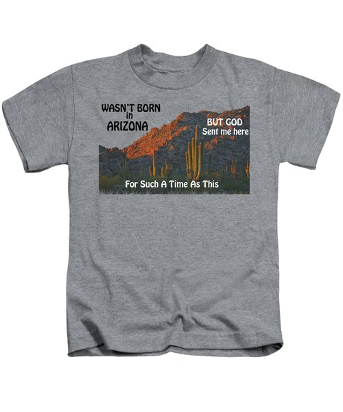 I Wasn't Born In Arizona Kids T-Shirt by Beverly Guilliams
