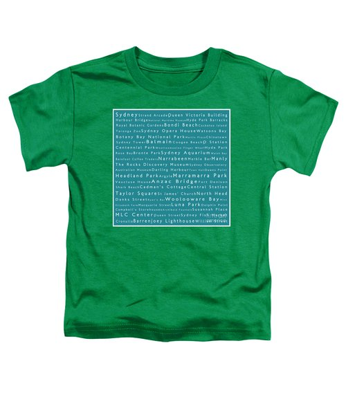 Sydney In Words Teal Toddler T-Shirt by Sabine Jacobs