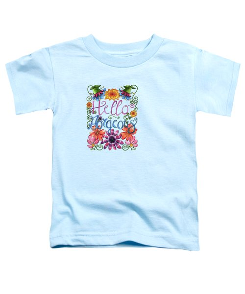 Hello Gorgeous Plus Toddler T-Shirt by Shelley Wallace Ylst