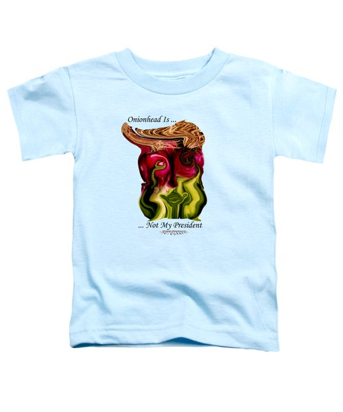 Onionhead Transparency Toddler T-Shirt by Robert Woodward