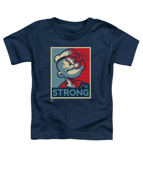 Popeye - Strong Toddler T-Shirt by Brand A