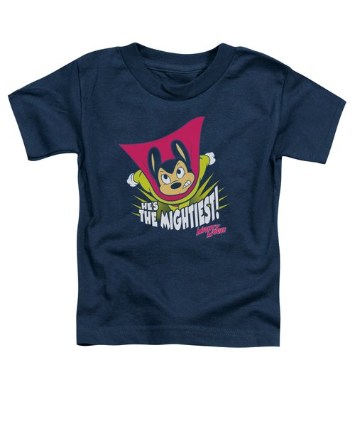 Mighty Mouse - The Mightiest Toddler T-Shirt by Brand A