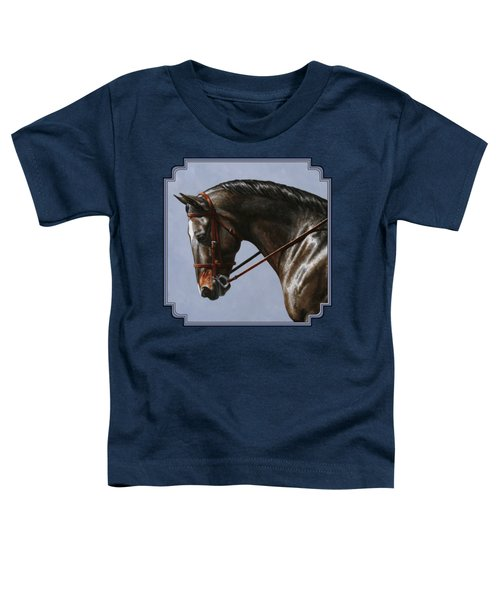 Horse Painting - Discipline Toddler T-Shirt by Crista Forest