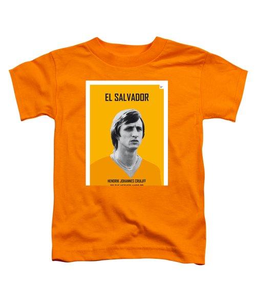 My Cruijff Soccer Legend Poster Toddler T-Shirt by Chungkong Art