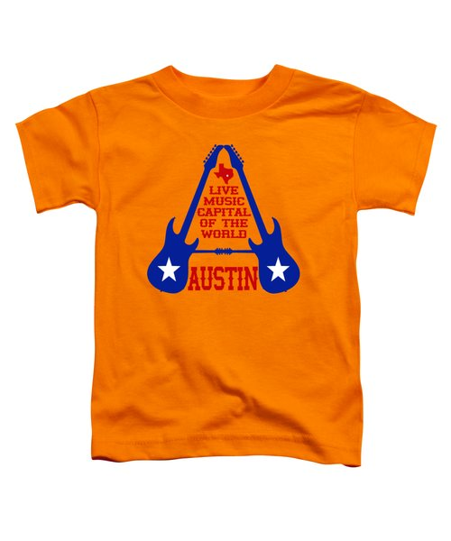 Austin Live Music Capital Of The World Toddler T-Shirt by David G Paul