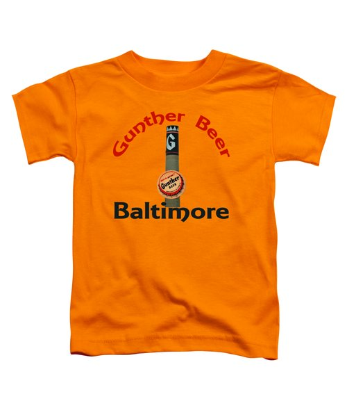 Gunther Beer Baltimore Toddler T-Shirt by Jost Houk