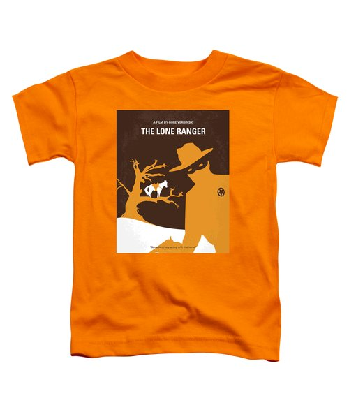No202 My The Lone Ranger Minimal Movie Poster Toddler T-Shirt by Chungkong Art
