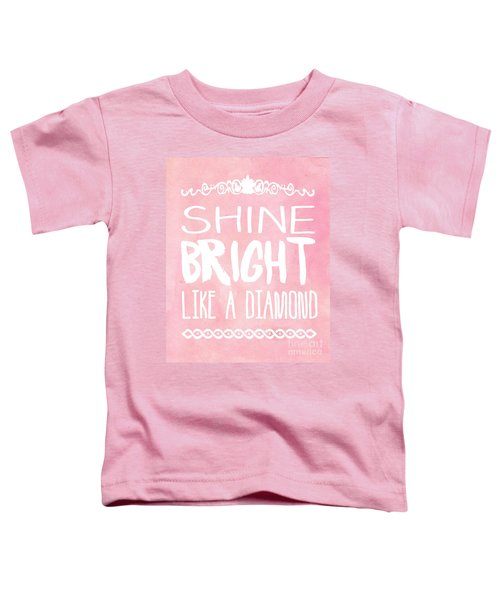 Shine Bright Toddler T-Shirt by Pati Photography