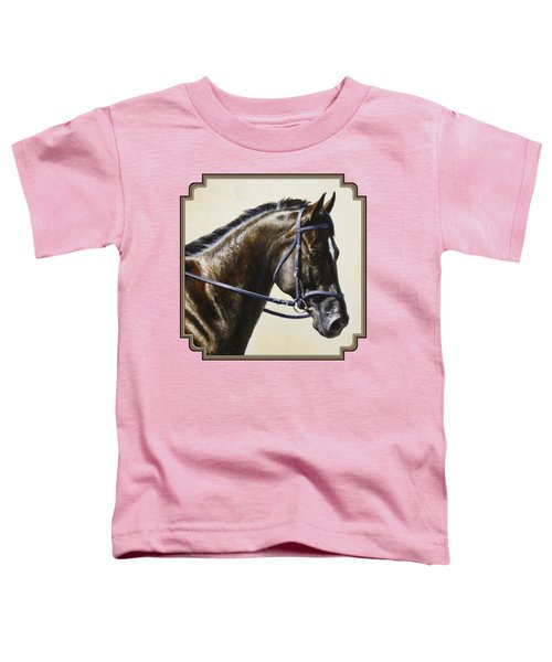 Dressage Horse - Concentration Toddler T-Shirt by Crista Forest