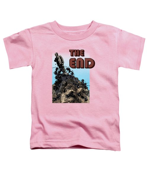The End Toddler T-Shirt by Joseph Juvenal