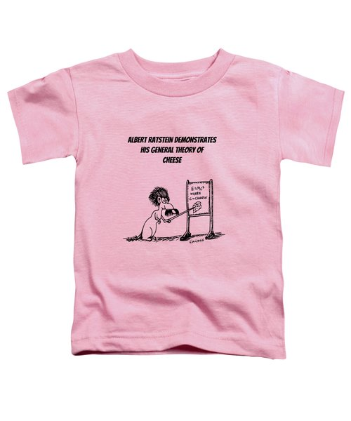 The General Theory Of Cheese Toddler T-Shirt by Kim Gauge