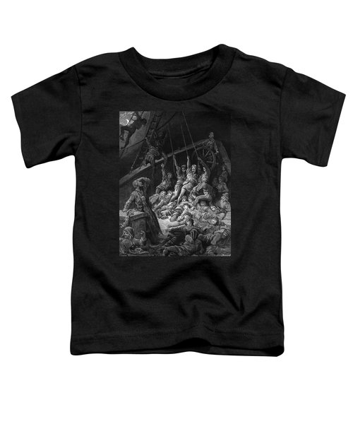 The Dead Sailors Rise Up And Start To Work The Ropes Of The Ship So That It Begins To Move Toddler T-Shirt by Gustave Dore