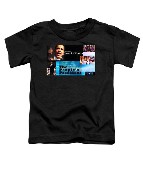 The People's President Toddler T-Shirt by Terry Wallace