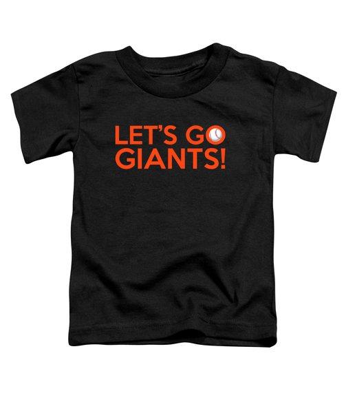 Let's Go Giants Toddler T-Shirt by Florian Rodarte